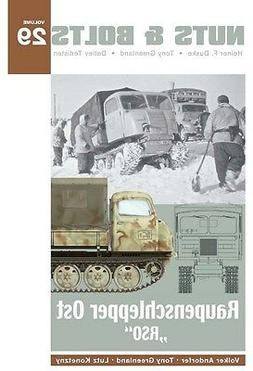 Nuts & Bolts 29: Raupenschlepper Ost RSO