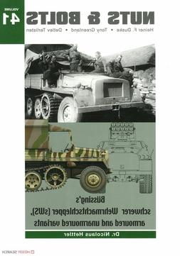 Nuts & Bolts 41: Bussings schwerer Wehrmachtschlepper  and V